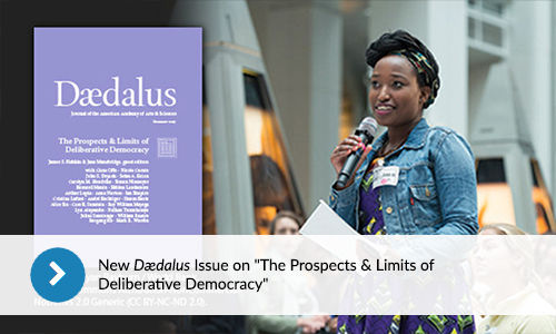 "New Dædalus Issue on ""The Prospects & Limits of Deliberative Democracy"""